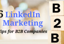 6 LinkedIn Marketing Tips for B2B Companies