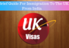 A Brief Guide For Immigration To The UK From India