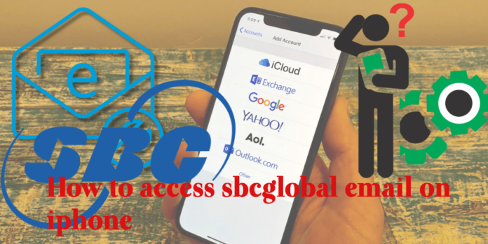 How to access sbcglobal email on iphone