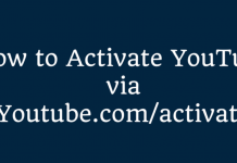 How to Activate YouTube on devices via Youtube.com/activate