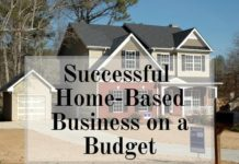 How To Build Your Successful Home-based Business On A Budget