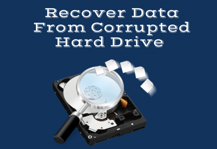 How To Recover Data From A Corrupted Hard Drive
