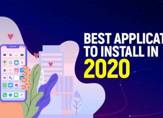 Best Applications to Install in 2020