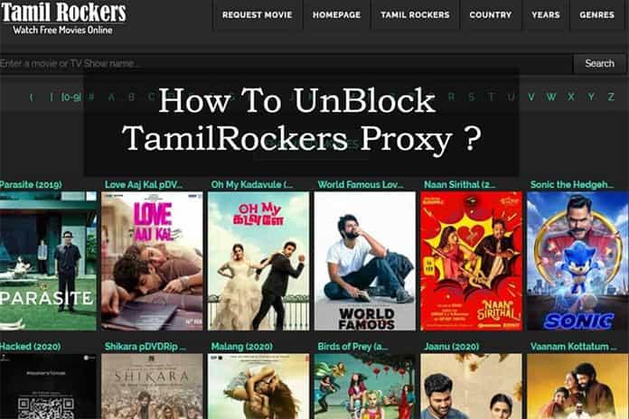 TamilRockers Proxy |Top 11 Mirror Sites In 2020 & How to Unblock It?