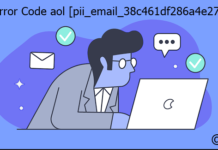 Fix Error Code aol [pii_email_38c461df286a4e271053]