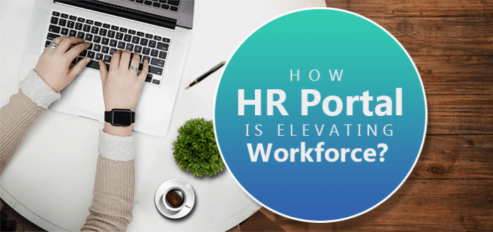 How HR Portal Is Elevating Workforce?