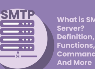 What is SMTP Server? – Definition, Functions, Commands, And More